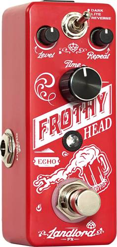 Landlord FX Frothy Head Echo Pedal