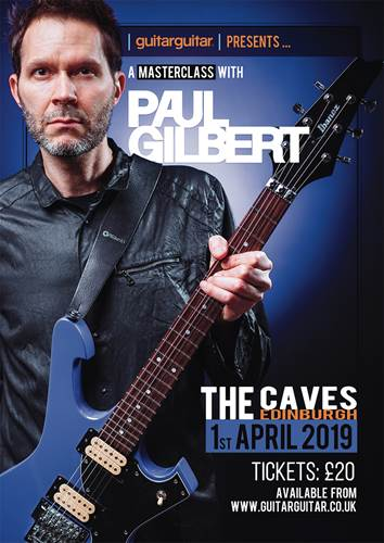 Tickets  - A Masterclass with Paul Gilbert - The Caves 1st April 2019