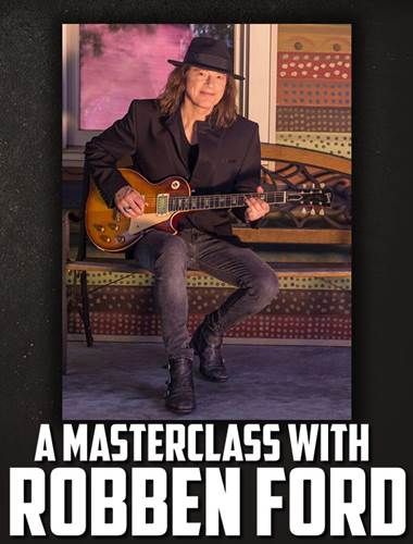 Tickets A Masterclass with Robben Ford - The Caves 11th June 2019