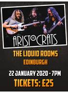 Tickets The Aristocrats The Liquid Rooms 22nd January 2020