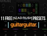 Offer: FREE Presets for Your Headrush Pedalboard