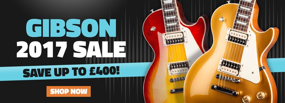 Gibson 2017 Sale Save Up To £400