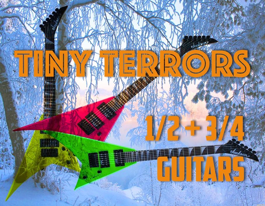 Tiny Terrors: 1/2 and 3/4 size Guitars