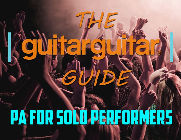 The guitarguitar Guide to PA for Solo Performers