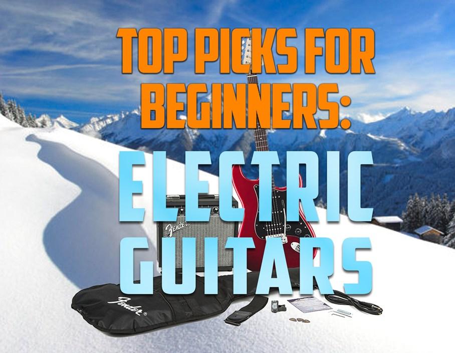 Top Picks for Beginners: Electric Guitars