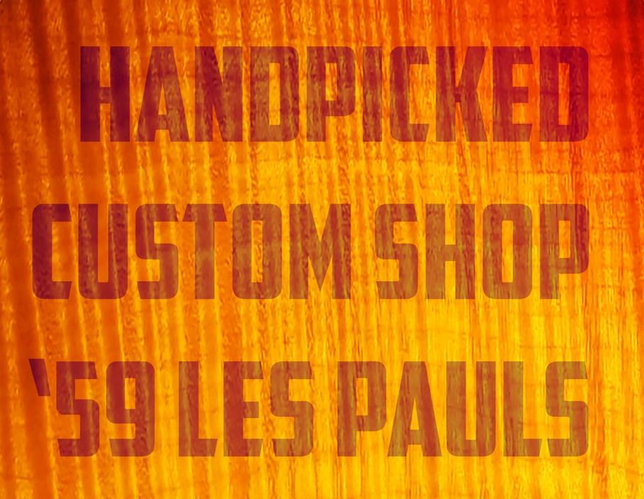 A Closer Look: Handpicked  '59 Les Pauls