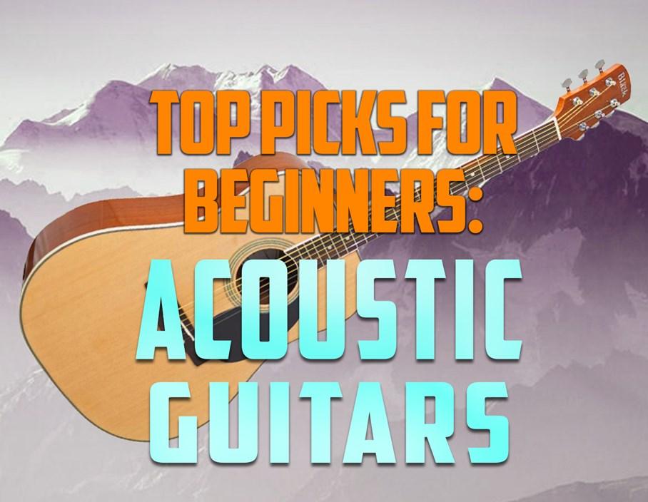 Top Picks for Beginners: Acoustic Guitars