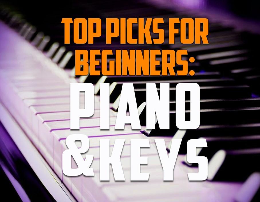 Top Picks for Beginners: Piano & Keys