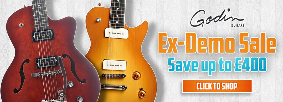 Godin Ex-Demo Sale