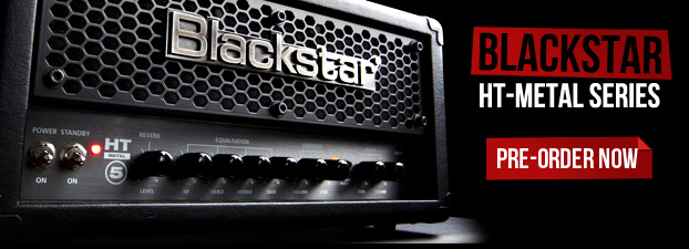 Blackstar HT Metal Series - PreOrder Now!