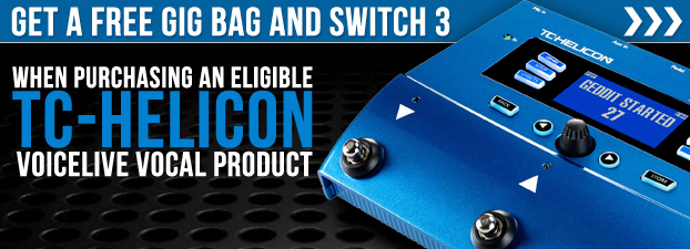 FREE Gig Bag and Switch 3 Pedal with TC-Helicon VoiceLive Products