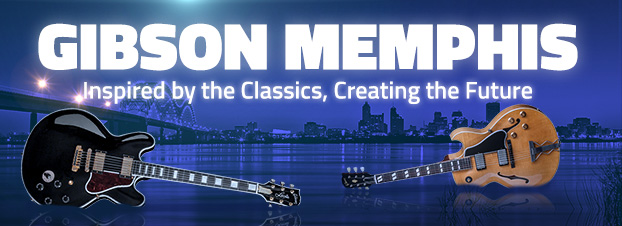 Gibson Memphis - Inspired By The Classics, Creating The Future