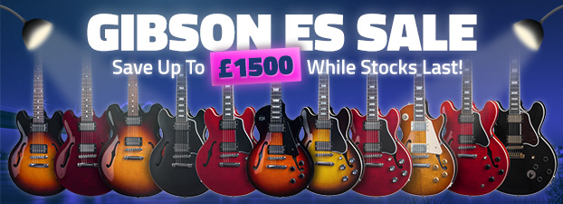 Gibson ES Sale - Save Up To £1500