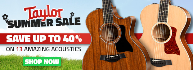 Taylor Summer Sale - Save Up To 40%