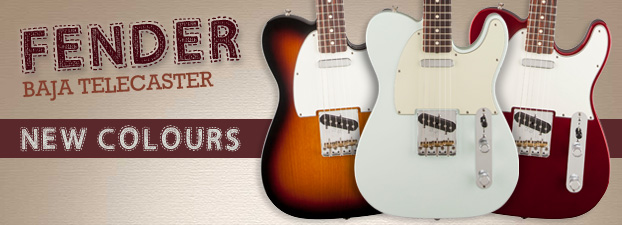 Fender Baja Telecaster - New Colours